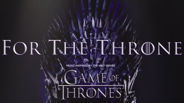 77d930954953 For The Throne Album with Game of Thrones Inspired Music Arrives this Month